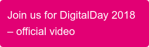 Join us for DigitalDay 2018 – official video
